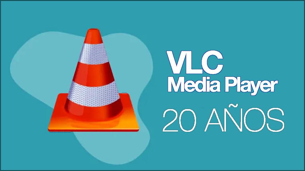 VLC 20 Aniversario